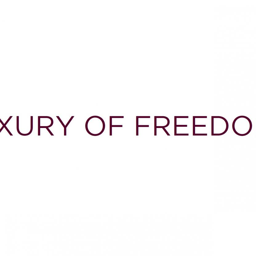 LUXURY OF FREEDOM Slogan
